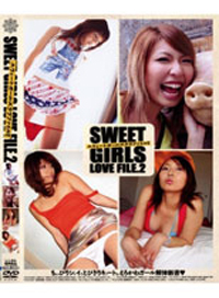 SWEET GIRLS LOVE FILE 2